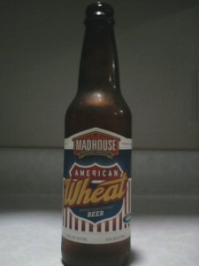 Madhouse Brewing American Wheat